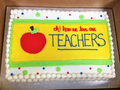 Show your favorite teachers appreciation with a delicious cake from The Sweet Shoppe by Beth!