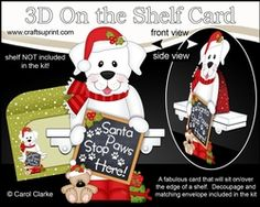 3D On The Shelf Card Kit - Christmas White Labrador Dog Has A Message For Santa…