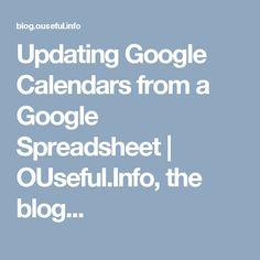 Updating Google Calendars from a Google Spreadsheet | OUseful.Info, the blog...