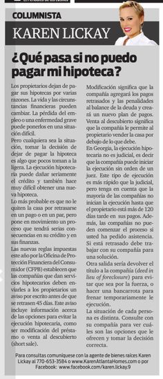 My friends, don't forget to check out my most recent real estate column in the distinguished La Visión Newspaper. Today we are talking about a subject that worries some: What can I do if I can't pay my mortgage. Hope you enjoy it!