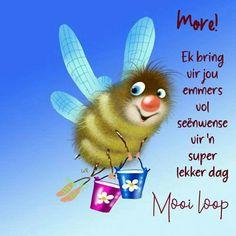 Good Morning Good Night, Morning Wish, Good Morning Quotes, Morning Messages, Morning Greeting, Birthday Greetings, Birthday Wishes, Lekker Dag, Qoutes