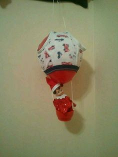Elf on the Shelf idea...Hijacked underpants for a hot air balloon!!