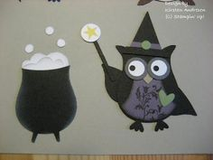Kirstens Stempelkiste. witch and couldron from SU owl punch.