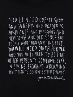 You'll need coffee shops and sunsets and roadtrips and airplanes...