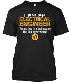 I am an Electrical Engineer