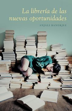 """Anjali Banerjee. """"La librería de las nuevas oportunidades"""". Editorial Lumen"""