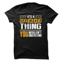 [Love Tshirt name printing] Its a SHOEMAKER Thing BA002  Teeshirt Online  Its a SHOEMAKER Thing BA002 ? Then you NEED this Shirt! Available in Hoodie Men & Women T-shirt. Printed on high quality material. 100 percent designed and printed in USA and Not available in Stores! Just Tell your friend or family! . Dont wait! ORDER yours TODAY! .  Tshirt Guys Lady Hodie  TAG YOUR FRIEND SHARE and Get Discount Today Order now before we SELL OUT  Camping a ritz thing you wouldnt understand tshirt…