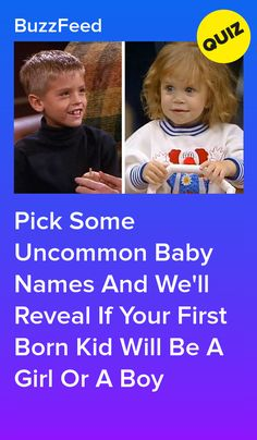 Find a Name for your Baby! Quizzes About Boys, Quizzes For Kids, Fun Quizzes To Take, Girl Quizzes, Full House Quizzes, Buzzfeed Quiz Funny, Best Buzzfeed Quizzes, Boy Or Girl Quiz, Buzzfeed Personality Quiz