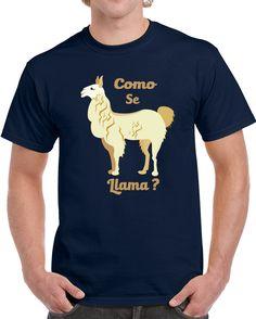 Como Se Llama T Shirt