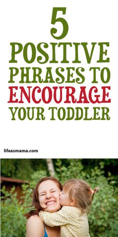 5 Positive Phrases To Encourage Your Toddler