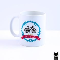 Born to ride coffee mug for cyclists by catandraven on Etsy