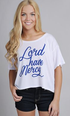 Lord Have Mercy Tee | Stella Rae's