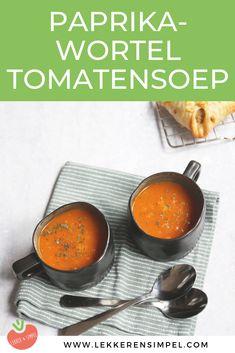 Paprika-wortel tomatensoep - in 30 minuten klaar! - Lekker en Simpel Meat Recipes, Cooking Recipes, Lunch Restaurants, Healthy Summer Recipes, Healthy Slow Cooker, Quick Easy Meals, Food For Thought, Food Inspiration, Love Food