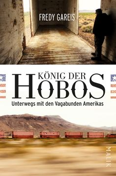 Buy König der Hobos: Unterwegs mit den Vagabunden Amerikas by Fredy Gareis and Read this Book on Kobo's Free Apps. Discover Kobo's Vast Collection of Ebooks and Audiobooks Today - Over 4 Million Titles! Chill, This Book, Ebooks, Country Roads, Reportage, Free Apps, Audiobooks, Products, Beautiful
