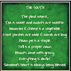 For all my Southern Friends.... and my little southern belle!