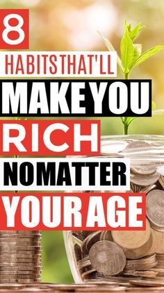 8 Tips That'll Help You Get Rich at Any Age - Finance tips, saving money, budgeting planner Best Money Saving Tips, Ways To Save Money, Saving Money, How To Make Money, Money Tips, Investing Money, Money Plan, Frugal Living Tips, Frugal Tips