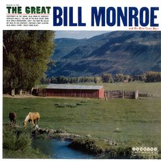 American Roots Music: The Great Bill Monroe and His Blue Grass Boys (194...