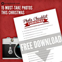 15 Must-Take Photos for Christmas! http://www.scrapbook.com/downloadable/ChristmasPhotoChecklist.pdf