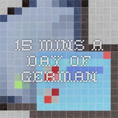 15 mins a day of german