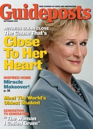 In the September 2010 issue of Guideposts, Glenn Close wrote about how mental illness in her family inspires her to campaign for awareness and hope.
