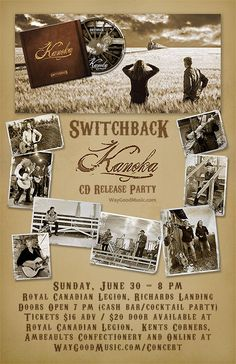 Switchback's Kanoka CD Release Party in Ontario, Canada, 2013 http://www.waygoodmusic.com/