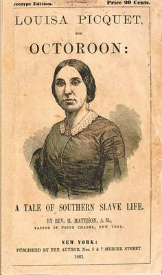 Octoroon by Louisa Picquet • Tales of Southern Slave Life