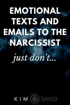 Do emotional texts and emails to the narcissist get you anywhere? Here's what will happen after sending those heartfelt letters to our narcissistic partner.