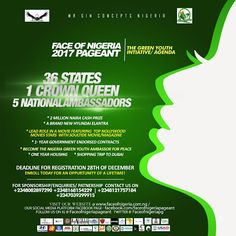 """Press Release: Face Of Nigeria Pageants 2017    From the platform of MR GIN CONCEPTS NIGERIA We are glad to bring to you """"FACE OF NIGERIA PAGEANTS 2017""""  THE GREEN YOUTH INITIATIVE /AGENDA & THE YOUTH FOR PEACE INITIATIVE. THIS IS THE BIGGEST AND GREATEST BREAKTHROUGH IN THE INDUSTRY'S HISTORY.  A BATTLE OF INTELLECT!  Are you intelligent confident  courageous and presentable?  How well can you convince your fellow youths to embrace agriculture and peace?  Do you think you can carry the…"""