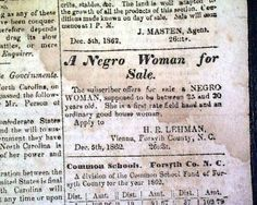 Confederate newspaper from Winston... ad for a Negro Woman for sale... WESTERN SENTINEL, Winston, North Carolina, December 5, 1862 newspaper...