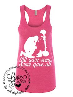 LOVEANDWARCLOTHING - All gave some, some gave all racer back tank top, $24.95 (http://www.loveandwarclothing.com/all-gave-some-some-gave-all-racer-back-tank-top/)