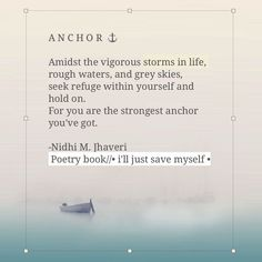 A N C H O R ⚓ •page 93 •i'll just save myself // out now on amazon  #passionofpoetry #poetry #prose #selflove #anchor #storms #loveyourselffirst #illjustsavemyself #selfcare #instapoets #poetrycommunity #poetryquote #goodquote #soulsearchingjourney #amazon #loveyourself #instagood #instapoetry #apieceofmysoul