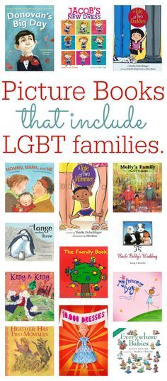 """LGBT picture books: """"this book list isn't about... your politics or mine. It is for that child who thinks something is wrong with them because none of their books show families like theirs."""" Great resource list!"""