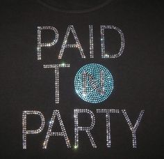 I get paid to party! Find out how you can too http://www.sskelly.nerium.com