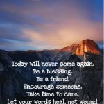 glacier-point-today-never-come-again-quote-150x150.png (150×150)