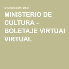 MINISTERIO DE CULTURA - BOLETAJE VIRTUAL