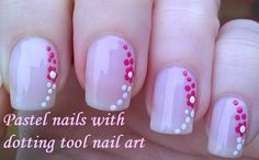 Pretty pastel flower nail art: Hi Guys! Today's video is a pastel pink floral nails tutorial using a dotting tool, pink and white nail polishes. Dotting Tool Designs, Nail Art Dotting Tool, Dot Nail Designs, Simple Nail Art Designs, Nails Design, Floral Nail Art, Nail Art Diy, Diy Nails, Bling Nails