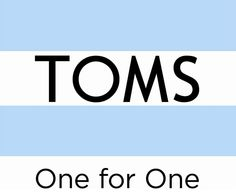 She wants a pair of Tom's she didn't specify any further.