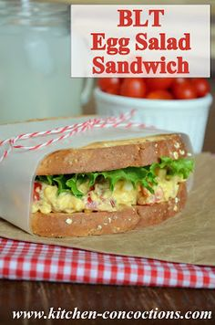 Kitchen Concoctions: BLT Egg Salad Sandwiches