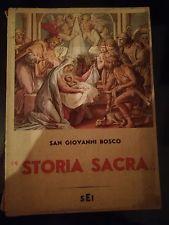 STORIA SACRA - SAN GIOVANNI BOSCO - SOCIETA EDITRICE INTERNAZIONALE 1957