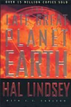 The Late Great Planet Earth published in 1970 and written by Hal Lindsay For Christians and non-Christians served as a wake-up call on events soon to come and events already unfolding --