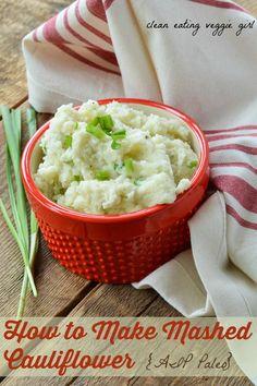 How to Make Mashed Cauliflower {AIP, Paleo, Vegan, Vegetarian, Gluten-Free, Grain-Free, Dairy-Free, Egg-Free, Soy-Free, Nightshade-Free}| cleaneatingveggiegirl.com