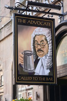 Advocate Pub, Edinburgh, Scotland (looks very like Leo McKern as Rumpole of the Bailey)