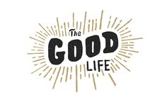 The Good Life on Behance