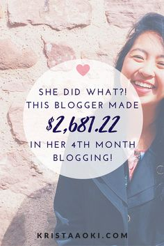 She did what?! Read about how this #GIRLBOSS built her blogging empire and earned over $2,500 in her FOURTH month of blogging.   monthly income report, make money blogging, monetize your blog, blog for business, solopreneur success stories, blogging income report