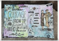 Jorunns fristed: Courage, Art Journal. Art Journal Pages, Art Journaling, Stencil, Growing Up, Book, Art Diary, Stenciled Table, Performing Arts, Book Illustrations