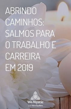 Salmos 2019 | Abrir Caminhos | Trabalho e Carreira Mantra, Catholic Prayers, Good Vibes, Wicca, Feng Shui, Mindfulness, Wisdom, Faith, Thoughts