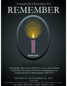 """""""Transgender Day of Remembrance (TDoR), which occurs annually on 20 November, is a day to memorialize those who have been killed as a result of transphobia, or the hatred or fear of transgender and gender non-conforming people, and acts to bring attention to the continued violence endured by the transgender community."""" November 20th, 2014 at UUFNN Transgender Community, Nevada, November, Bring It On, People, November Born, People Illustration, Folk"""