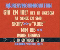 """Stop HøjreSvingsInnovation. Vær med til Idea-Shout d 10 oktober kl 10 og vær med til at vi finder frem til overraskende innovative idéer. DEL og """"LIKE"""" www.facebook.com/groups/hsinnovation"""