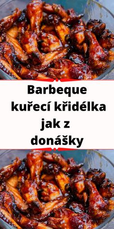 Barbeque kuřecí křidélka jak z donášky Healthy Chicken Dinner, Czech Recipes, International Recipes, Chicken Wings, Barbecue, A Table, Clean Eating, Dinner Recipes, Food And Drink