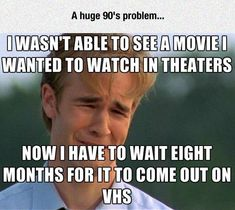 Typical 90s Problem